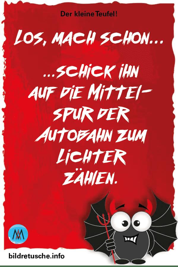 """Spruch zum Thema Autobahn und Gemeinheit vom """"Der kleine Teufel"""""""