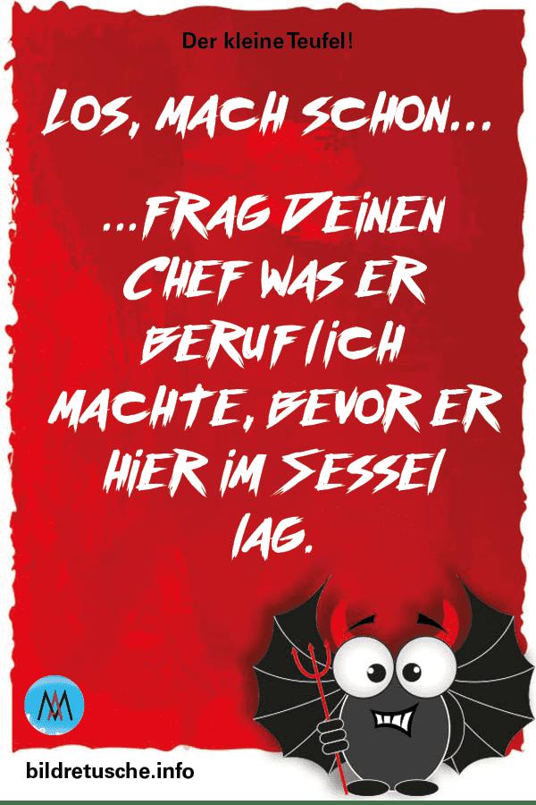"""Spruch zum Thema Chef und Beruf vom """"Der kleine Teufel"""""""