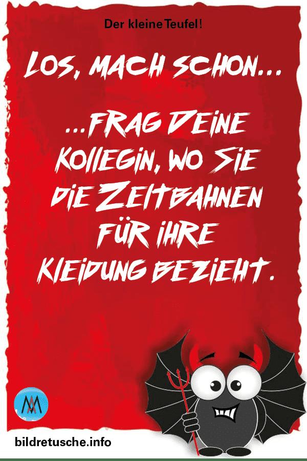 """Spruch zum Thema Kollegin und Kleidung vom """"Der kleine Teufel"""""""